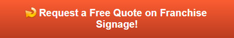 Free quote on franchise signs in Gillette WY