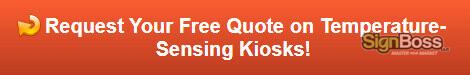 Free quote on temperature sensing kiosks