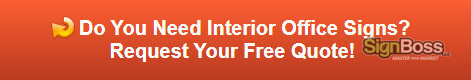 Free quote on interior office signs in Gillette WY