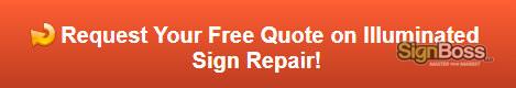 Free quote on illuminated sign repair