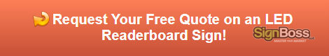 Free quote on an LED readerboard sign
