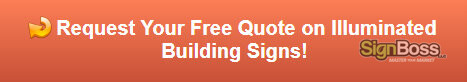 Free quote on illuminated building signs