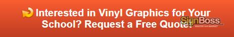 Free quote on vinyl graphics for schools